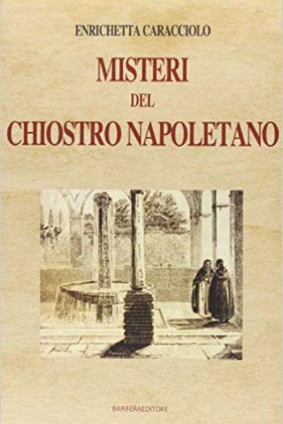 FOTO 4. Misteri del Chiostro Napoletano