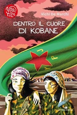 Dentro il cuore di Kobane.250x371