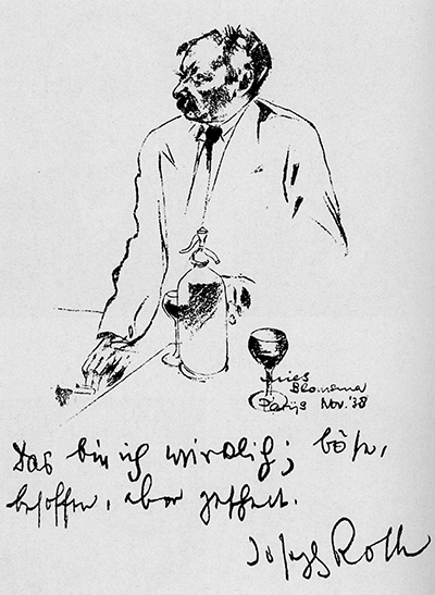 Joseph Roth; portrait by Mies Blomsma, November 1938. Roth wrote at the bottom, 'That's really me: nasty, soused, but clever.'
